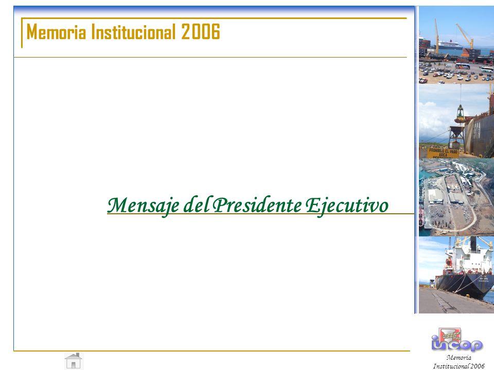 Memoria Institucional 2006 Mensaje del Presidente Ejecutivo Memoria Institucional 2006