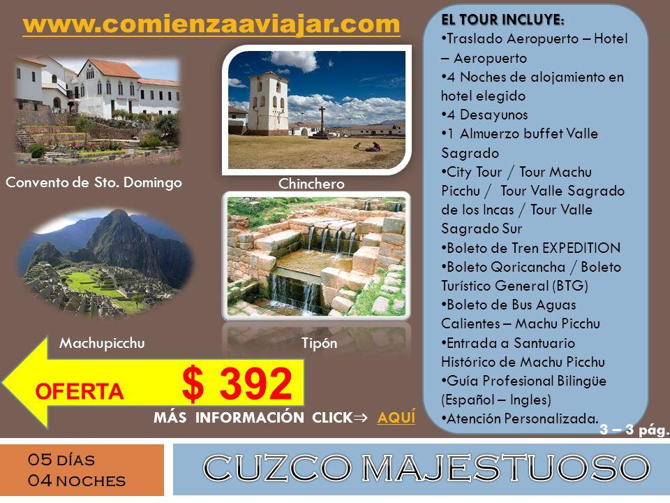 Machupicchu EL TOUR INCLUYE: Traslado Aeropuerto – Hotel – Aeropuerto 4 Noches de alojamiento en hotel elegido 4 Desayunos 1 Almuerzo buffet Valle Sag