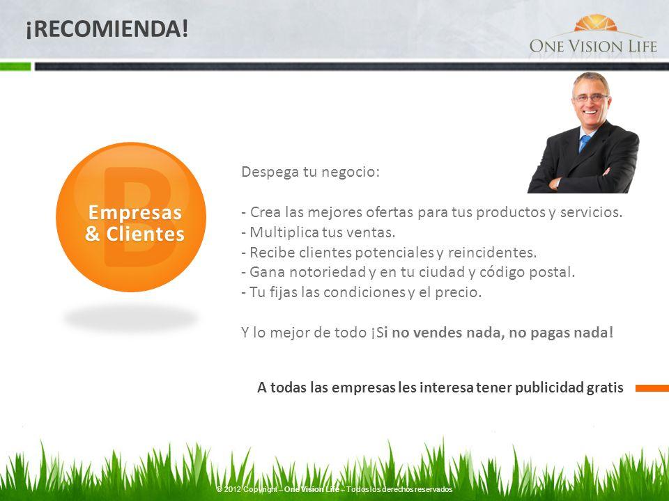 A todas las empresas les interesa tener publicidad gratis B Empresas & Clientes Despega tu negocio: - Crea las mejores ofertas para tus productos y se