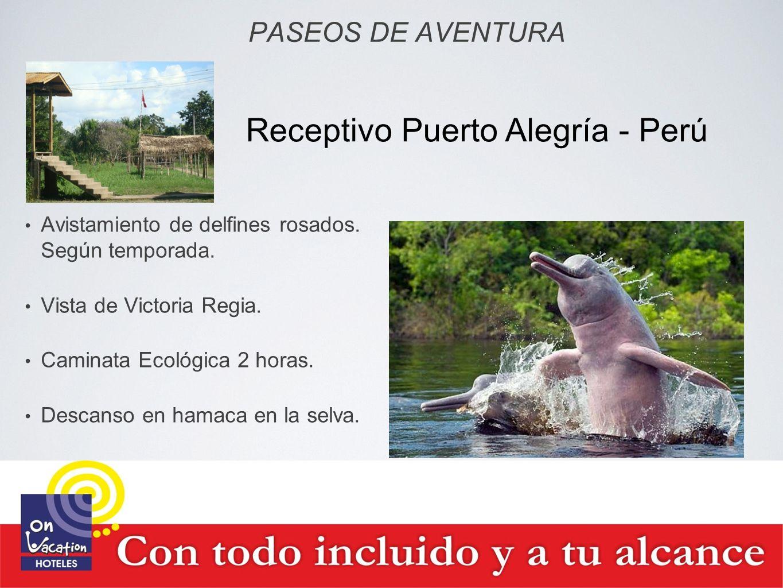PASEOS DE AVENTURA Avistamiento de delfines rosados. Según temporada. Vista de Victoria Regia. Caminata Ecológica 2 horas. Descanso en hamaca en la se