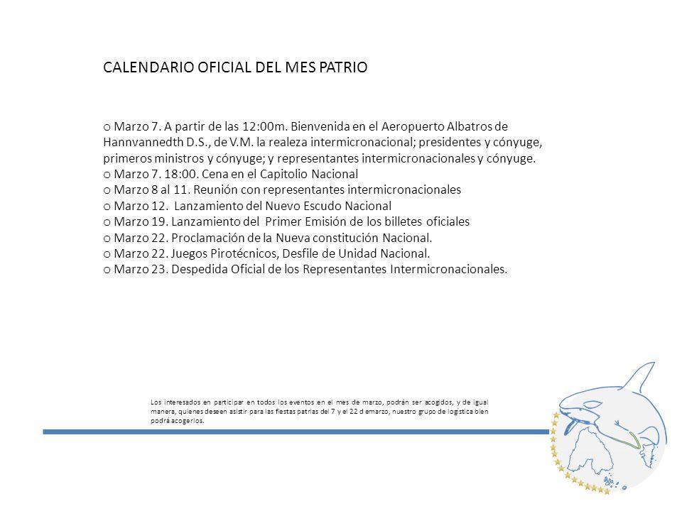 CALENDARIO OFICIAL DEL MES PATRIO o Marzo 7. A partir de las 12:00m.