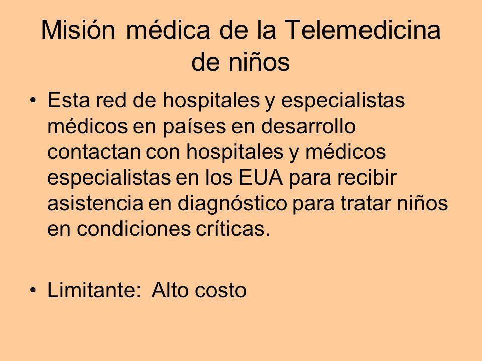 Misión médica de la Telemedicina de niños Esta red de hospitales y especialistas médicos en países en desarrollo contactan con hospitales y médicos es