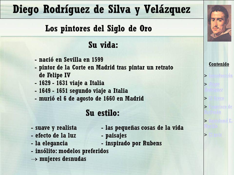 Contenido > IntroducciónIntroducción > Diego RodriquezDiego Rodriquez > El GrecoEl Greco > Francisco de ZurbaránFrancisco de Zurbarán > Bartolomé E.