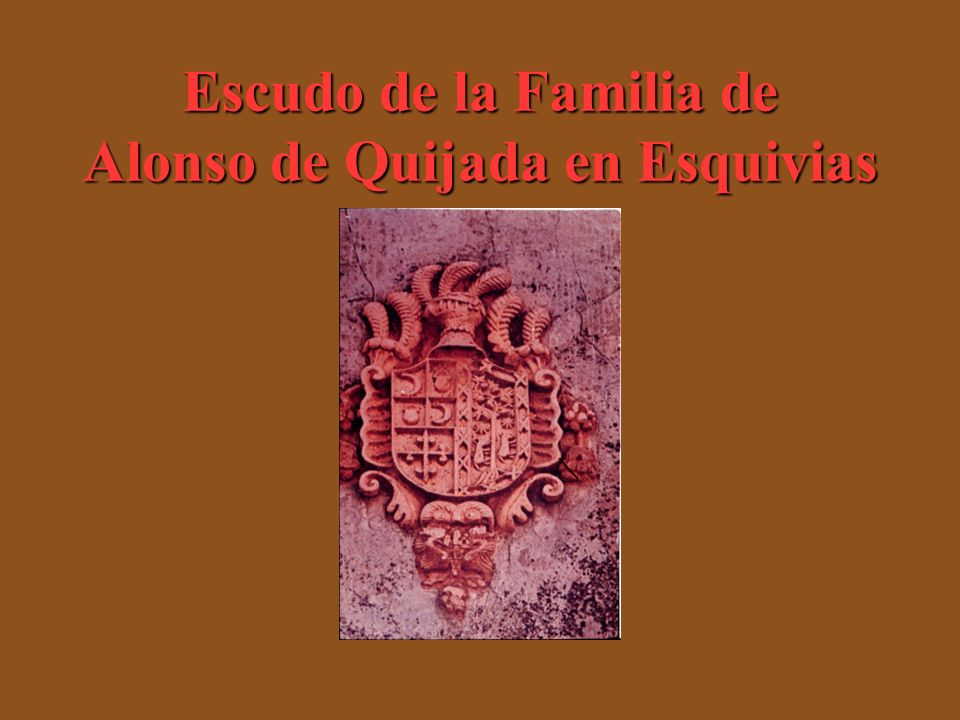 Escudo de la Familia de Alonso de Quijada en Esquivias