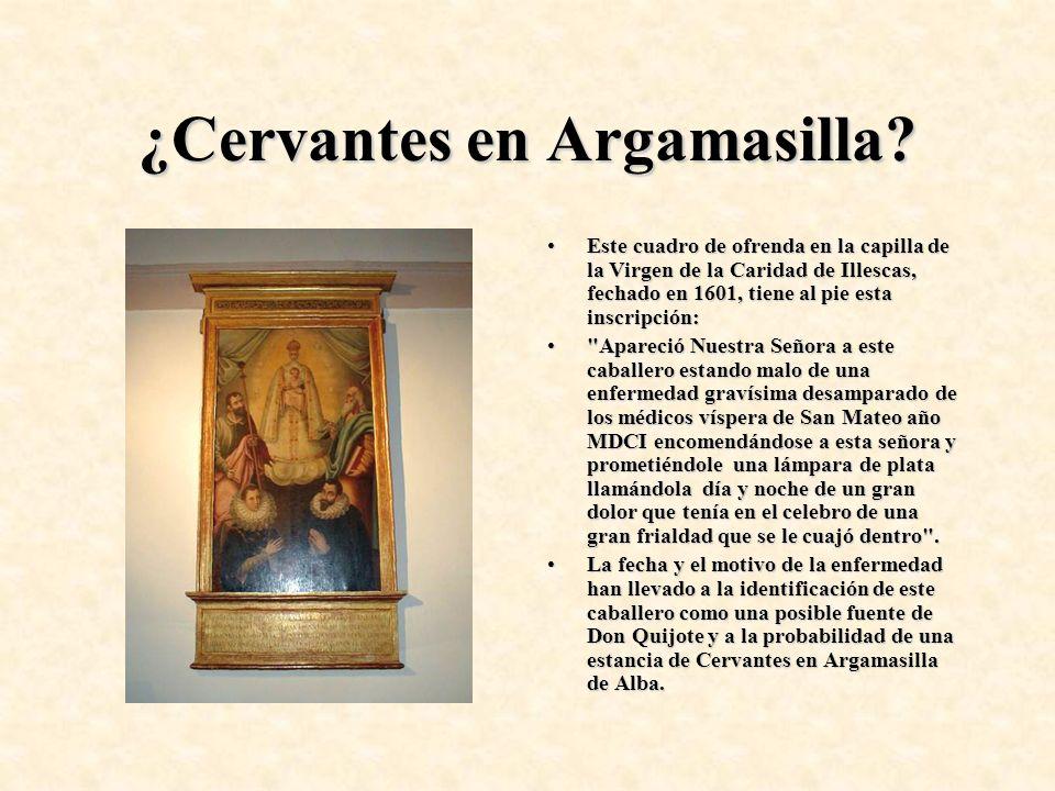 ¿Cervantes en Argamasilla? Este cuadro de ofrenda en la capilla de la Virgen de la Caridad de Illescas, fechado en 1601, tiene al pie esta inscripción