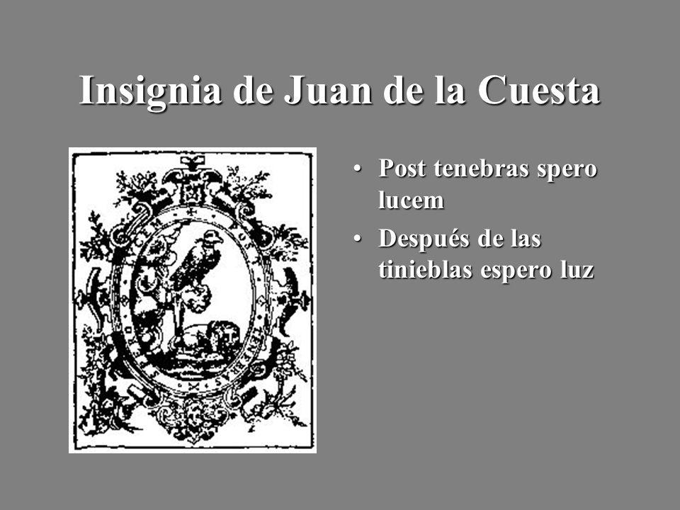 Insignia de Juan de la Cuesta Post tenebras spero lucemPost tenebras spero lucem Después de las tinieblas espero luzDespués de las tinieblas espero lu