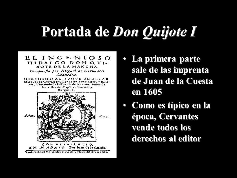 Portada de Don Quijote I La primera parte sale de las imprenta de Juan de la Cuesta en 1605La primera parte sale de las imprenta de Juan de la Cuesta