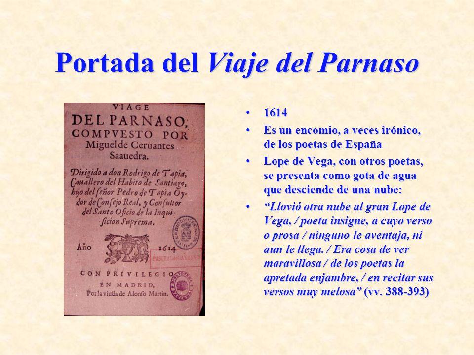 Portada del Viaje del Parnaso 16141614 Es un encomio, a veces irónico, de los poetas de EspañaEs un encomio, a veces irónico, de los poetas de España
