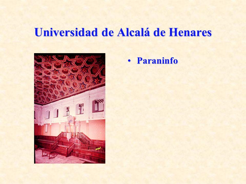 Universidad de Alcalá de Henares ParaninfoParaninfo