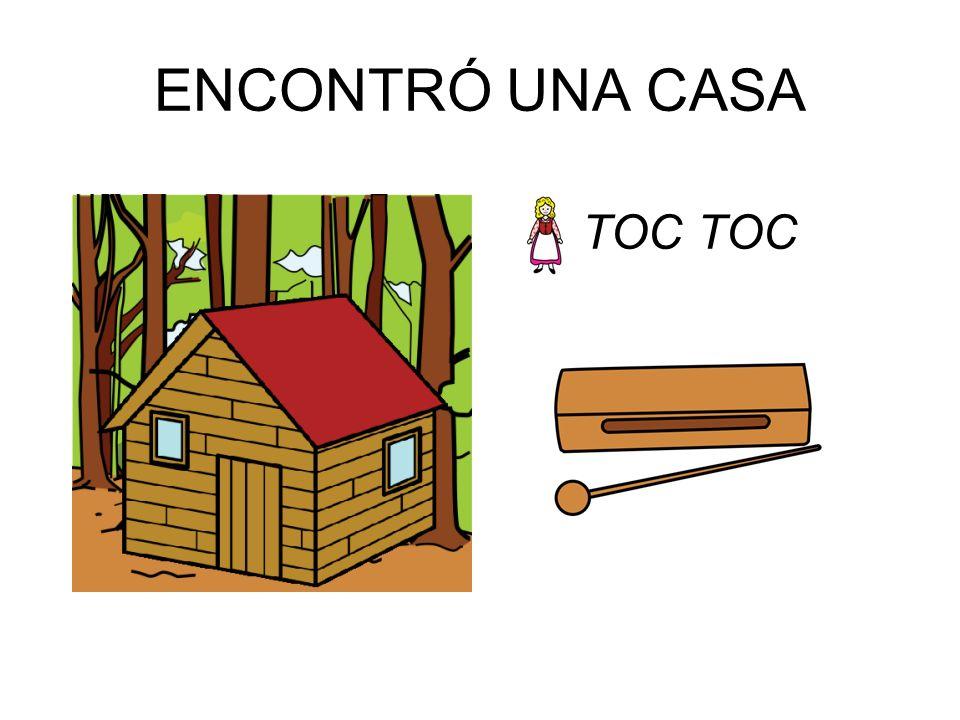 ENCONTRÓ UNA CASA TOC