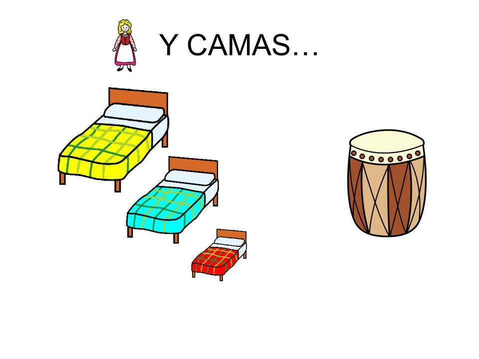Y CAMAS…