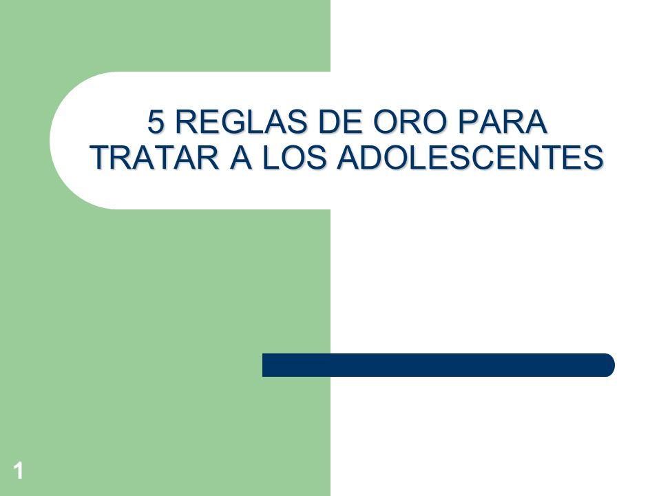 1 5 REGLAS DE ORO PARA TRATAR A LOS ADOLESCENTES