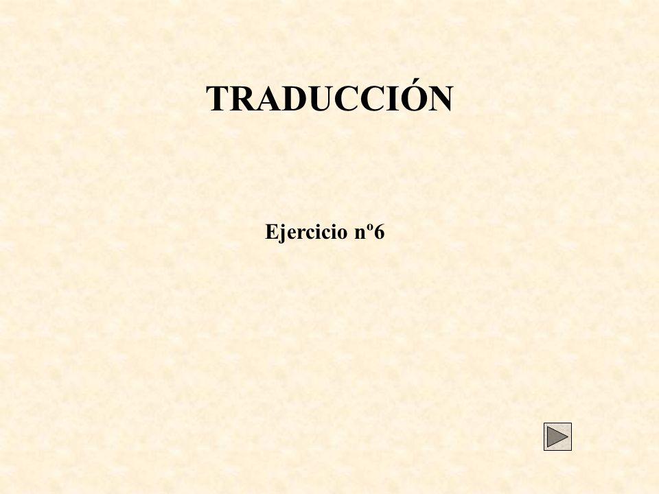 TRADUCCIÓN Ejercicio nº6