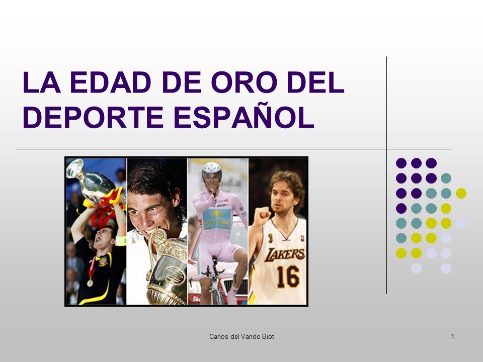 Carlos del Vando Biot1 LA EDAD DE ORO DEL DEPORTE ESPAÑOL