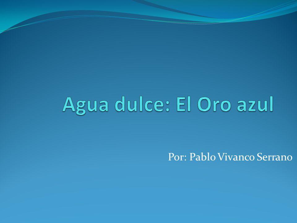 Por: Pablo Vivanco Serrano