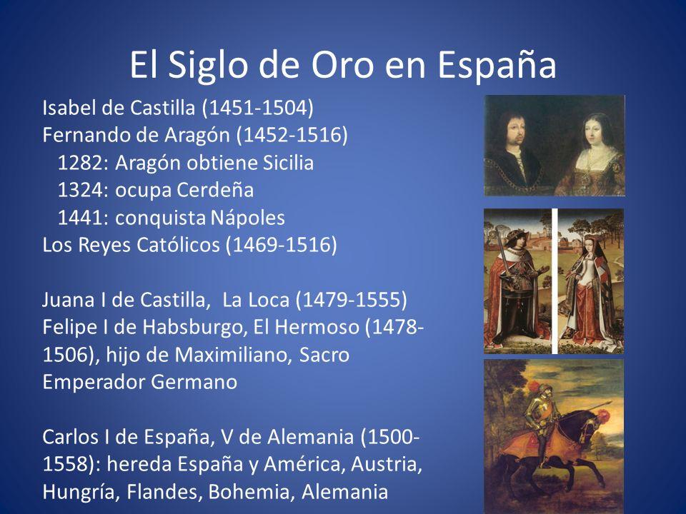 El Siglo de Oro en España Territorios de España con Carlos V (1500-1556)