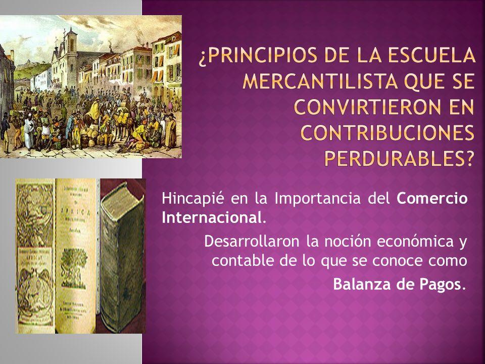 Hincapié en la Importancia del Comercio Internacional.