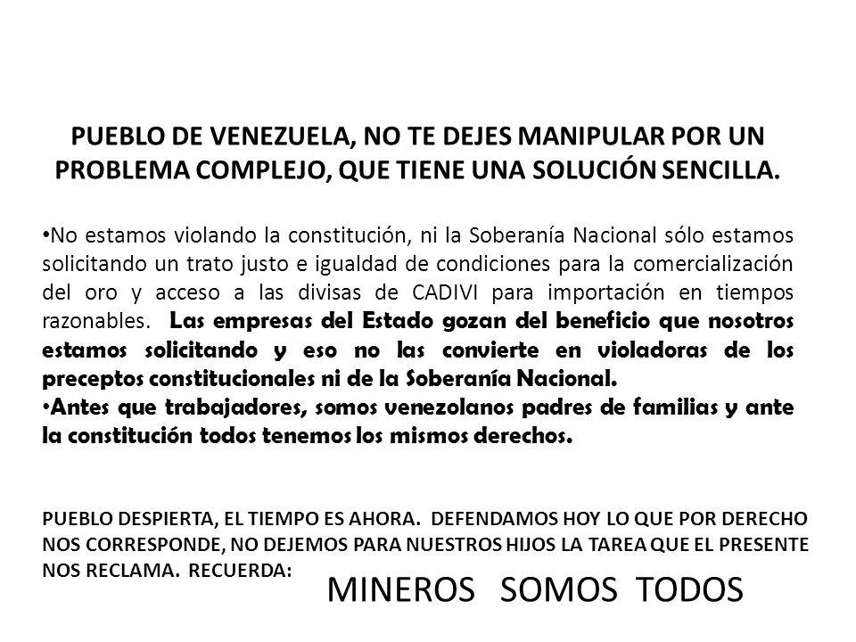 PUEBLO DE VENEZUELA, NO TE DEJES MANIPULAR POR UN PROBLEMA COMPLEJO, QUE TIENE UNA SOLUCIÓN SENCILLA. No estamos violando la constitución, ni la Sober