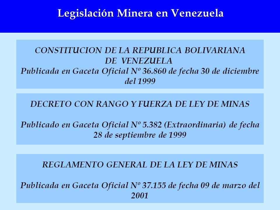 DECRETO CON RANGO Y FUERZA DE LEY DE MINAS Publicado en Gaceta Oficial Nº 5.382 (Extraordinaria) de fecha 28 de septiembre de 1999 Legislación Minera