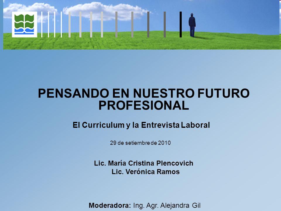 PENSANDO EN NUESTRO FUTURO PROFESIONAL 29 de setiembre de 2010 Lic.