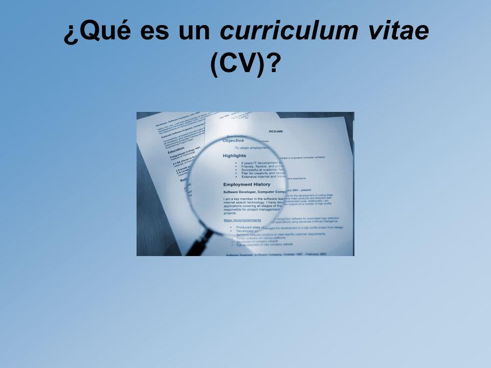 ¿Qué es un curriculum vitae (CV)?