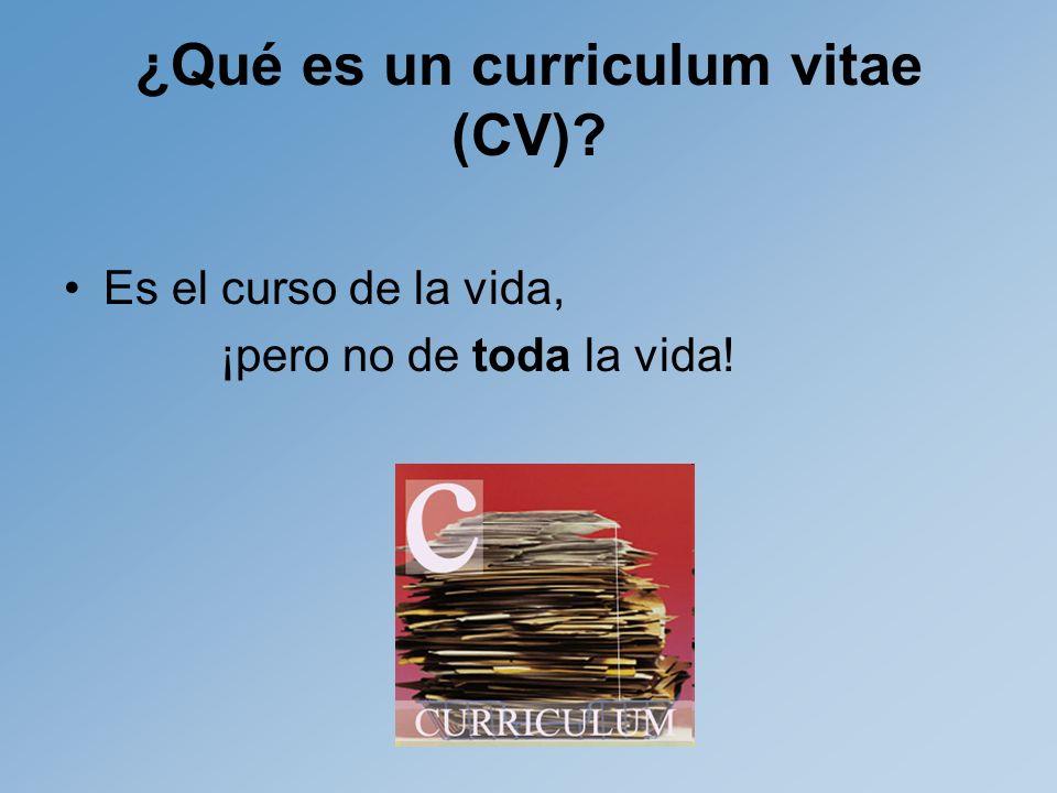 ¿Qué es un curriculum vitae (CV).
