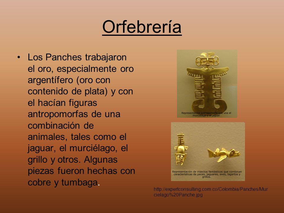 Orfebrería Los Panches trabajaron el oro, especialmente oro argentífero (oro con contenido de plata) y con el hacían figuras antropomorfas de una comb