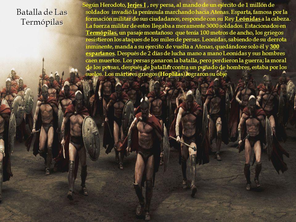Según Herodoto, Jerjes I, rey persa, al mando de un ejército de 1 millón de soldados invadió la península marchando hacia Atenas. Esparta, famosa por