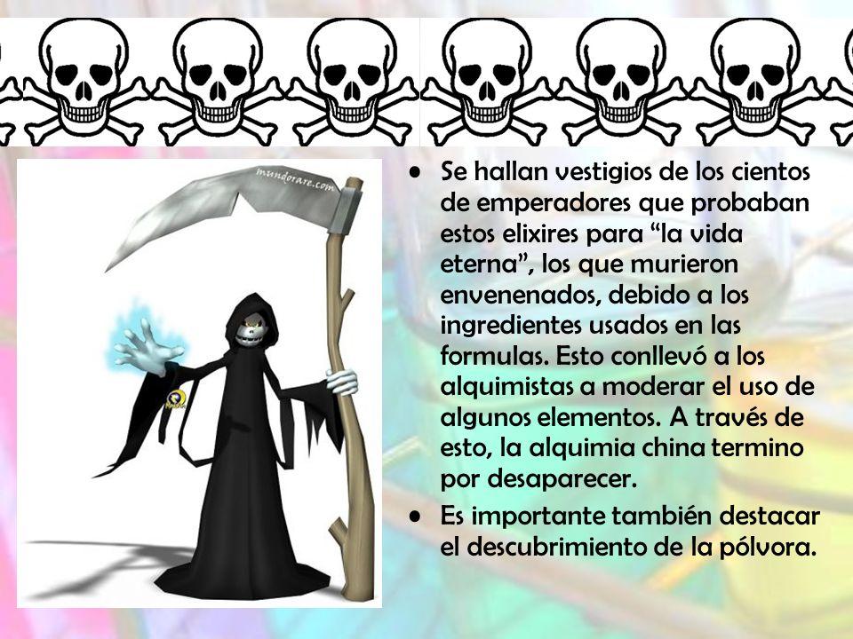 Se hallan vestigios de los cientos de emperadores que probaban estos elixires para la vida eterna, los que murieron envenenados, debido a los ingredientes usados en las formulas.