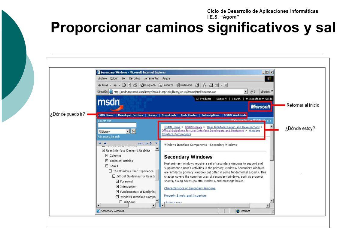 Ciclo de Desarrollo de Aplicaciones Informáticas I.E.S. Agora Proporcionar caminos significativos y salidas (II)