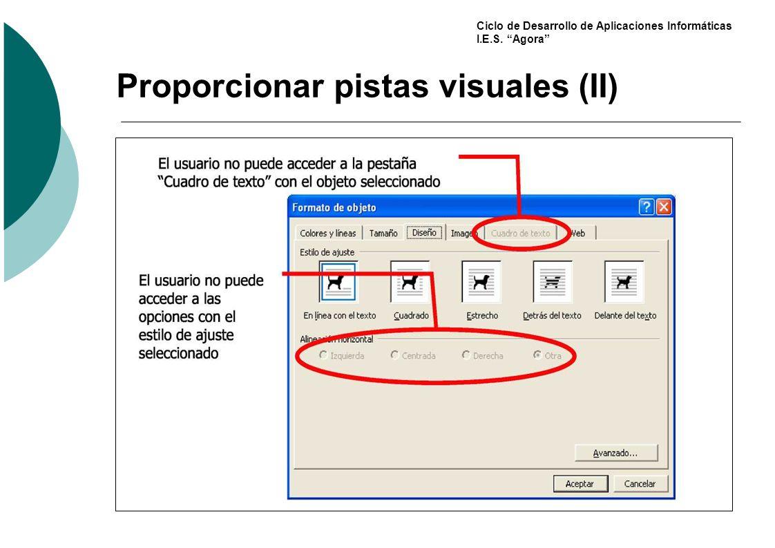 Ciclo de Desarrollo de Aplicaciones Informáticas I.E.S. Agora Proporcionar pistas visuales (II)