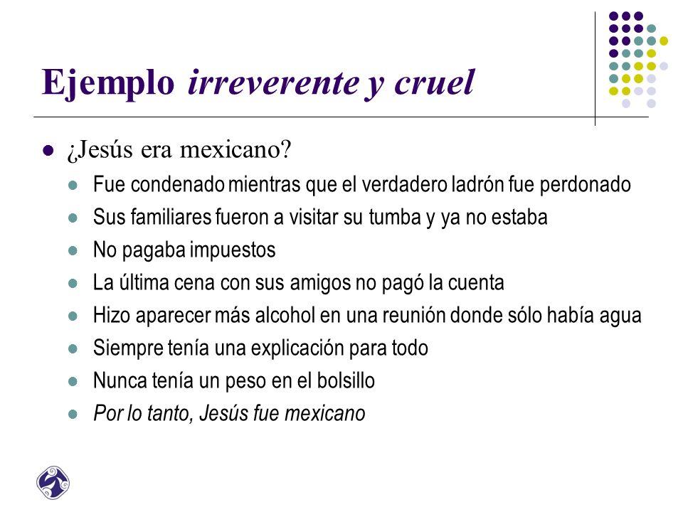 Ejemplo irreverente y cruel ¿Jesús era mexicano.