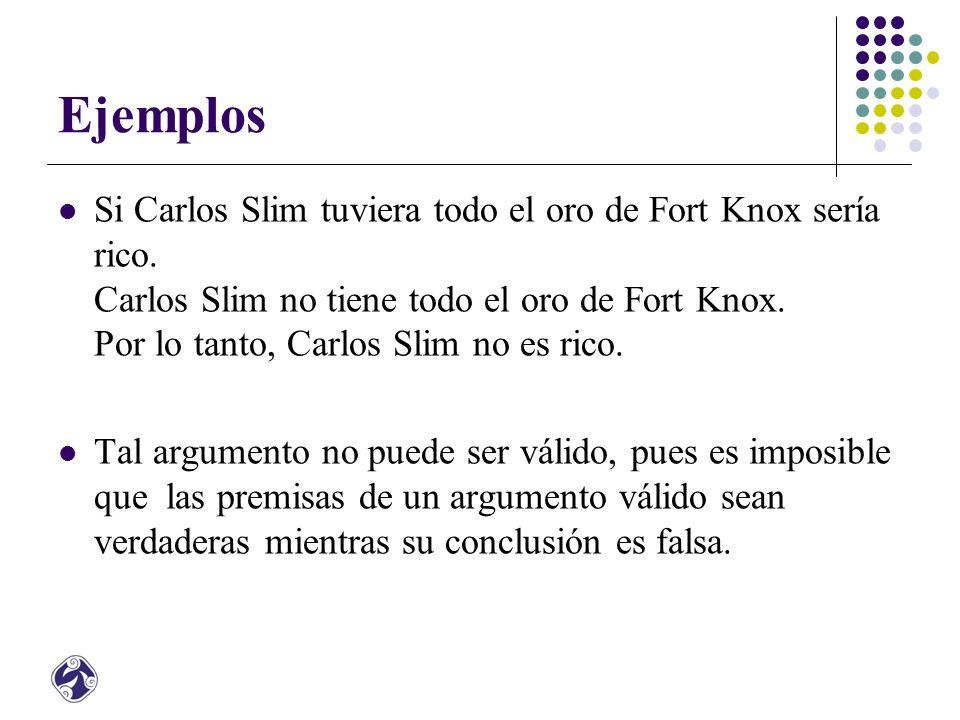 Ejemplos Si Carlos Slim tuviera todo el oro de Fort Knox sería rico.