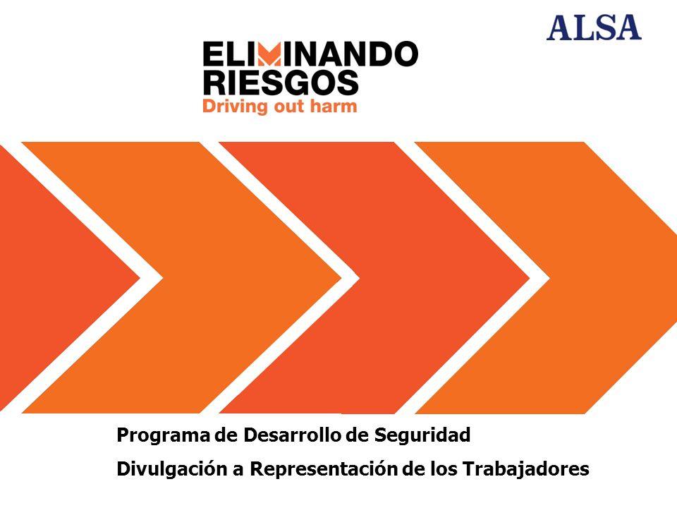 Programa de Desarrollo de Seguridad Divulgación a Representación de los Trabajadores