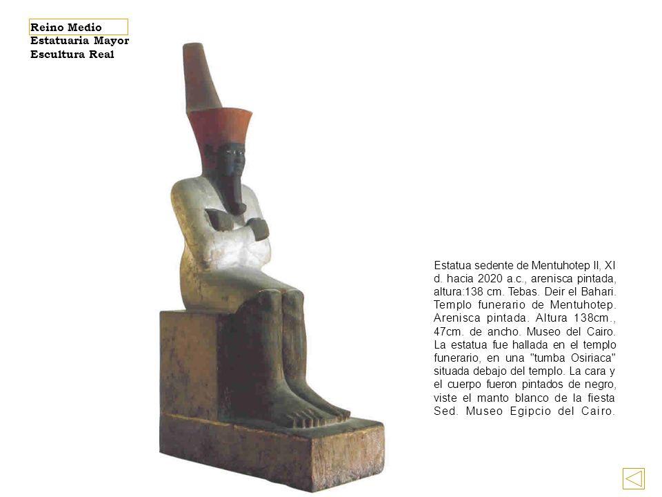 Estatua sedente de Mentuhotep II, XI d.hacia 2020 a.c., arenisca pintada, altura:138 cm.