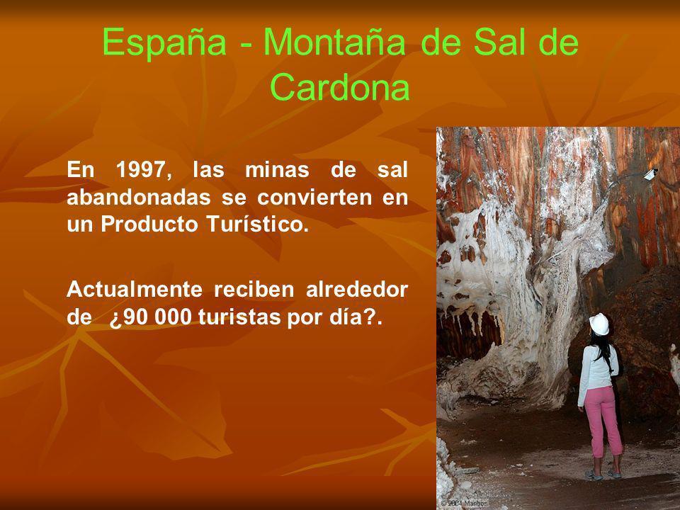 España - Montaña de Sal de Cardona En 1997, las minas de sal abandonadas se convierten en un Producto Turístico. Actualmente reciben alrededor de ¿90