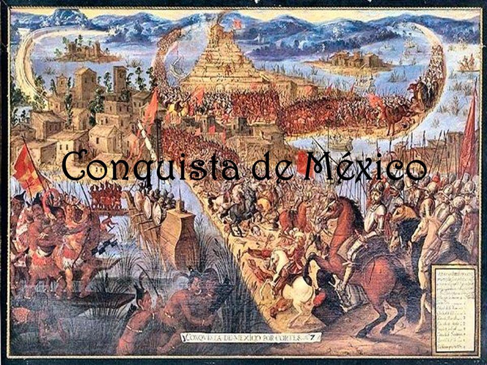 La conquista de México por parte de la Corona de Castilla se refiere a la del Imperio Mexica o azteca, a la que se lanzó Hernán Cortés en 1519.