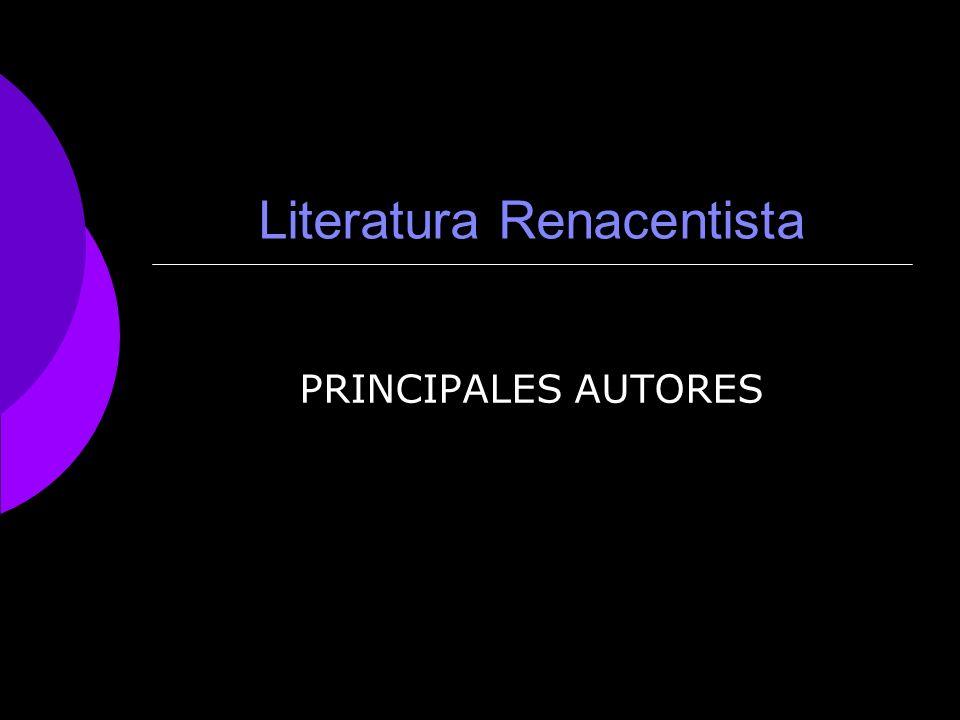 Literatura Renacentista Surge en la época donde la oscuridad termina y comienza la luz, no solo de ideologías sino también de pensamiento, de ahí el nombre de RENACIMIENTO.