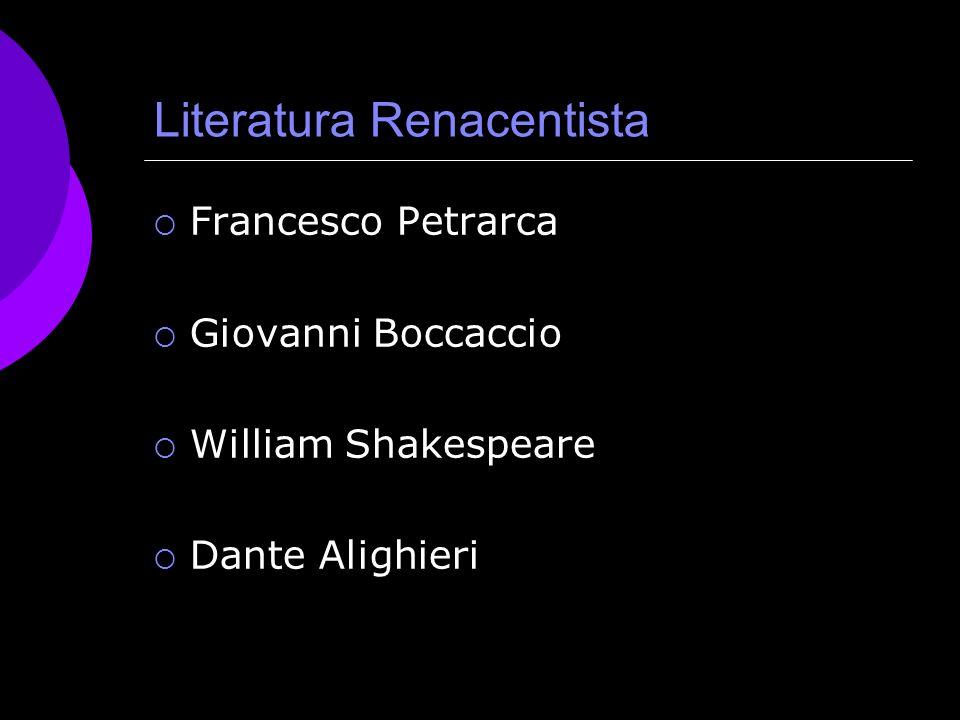 Literatura Renacentista PRINCIPALES AUTORES