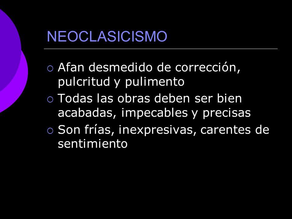 NEOCLASICISMO PRINCIPALES CARACTERÍSTICAS