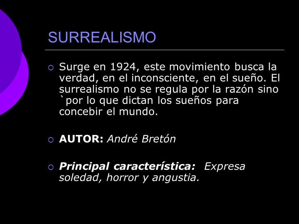 ESTRIDENTISMO Surge a finales de 1921 con características del futurismo y dadaísmo.