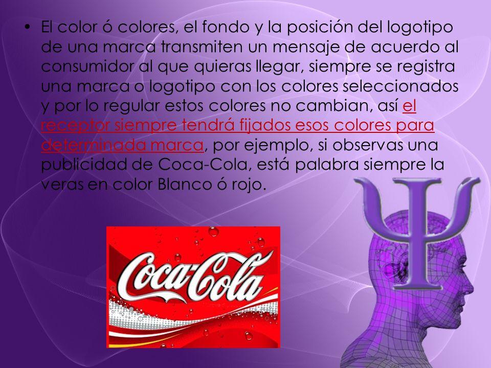 El color ó colores, el fondo y la posición del logotipo de una marca transmiten un mensaje de acuerdo al consumidor al que quieras llegar, siempre se