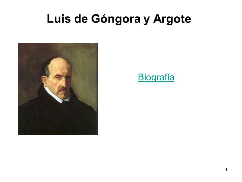 1 Luis de Góngora y Argote Biografía