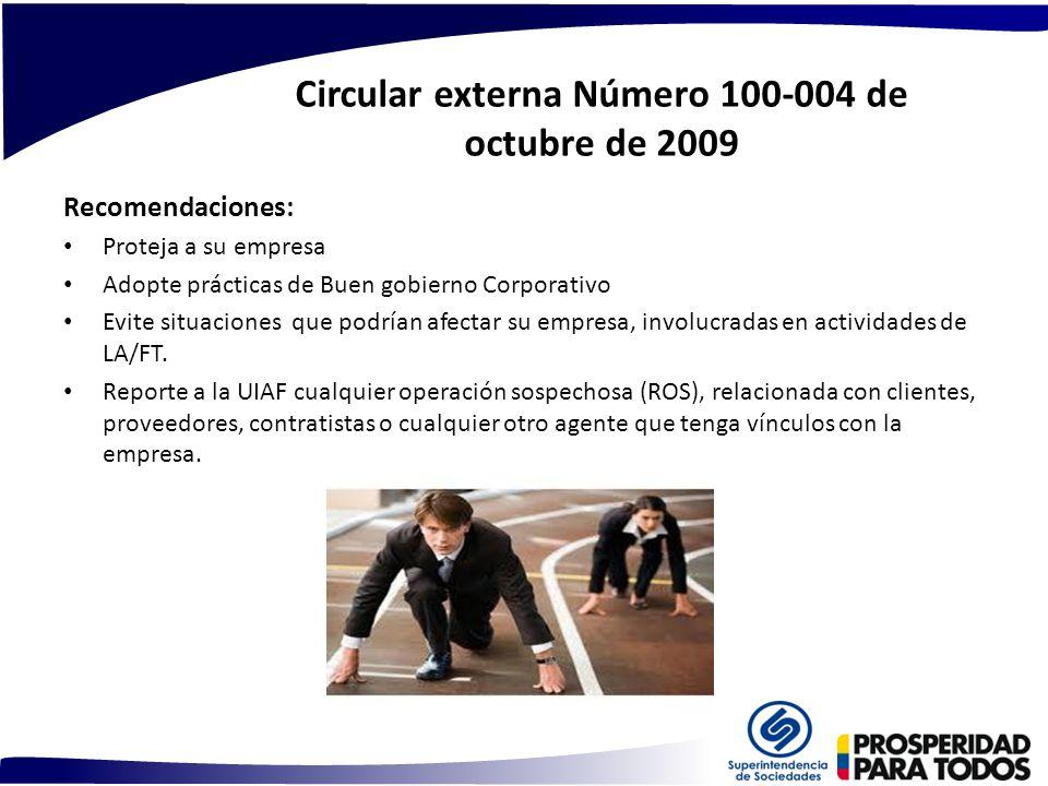 Circular externa Número 100-004 de octubre de 2009 Recomendaciones: Proteja a su empresa Adopte prácticas de Buen gobierno Corporativo Evite situacion