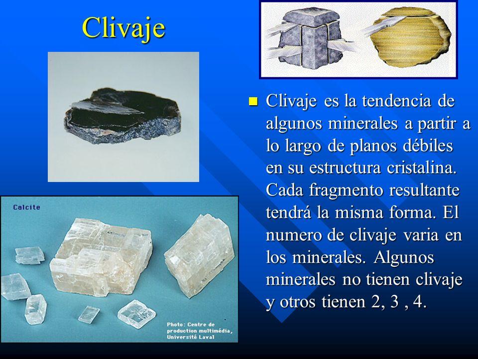 Clivaje Clivaje es la tendencia de algunos minerales a partir a lo largo de planos débiles en su estructura cristalina.