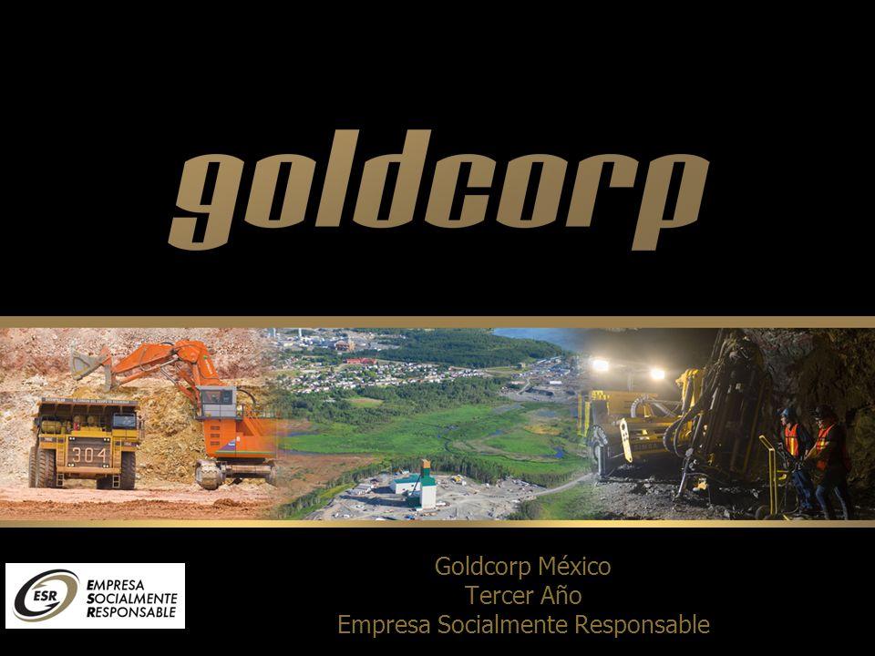 Goldcorp México Tercer Año Empresa Socialmente Responsable