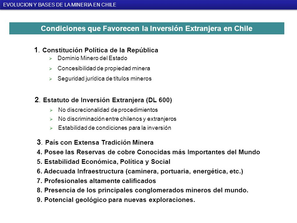 3.País con Extensa Tradición Minera 4.