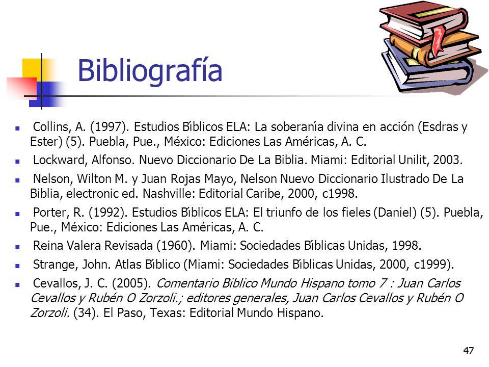 47 Bibliografía Collins, A. (1997). Estudios Bı́blicos ELA: La soberanı́a divina en acción (Esdras y Ester) (5). Puebla, Pue., México: Ediciones Las