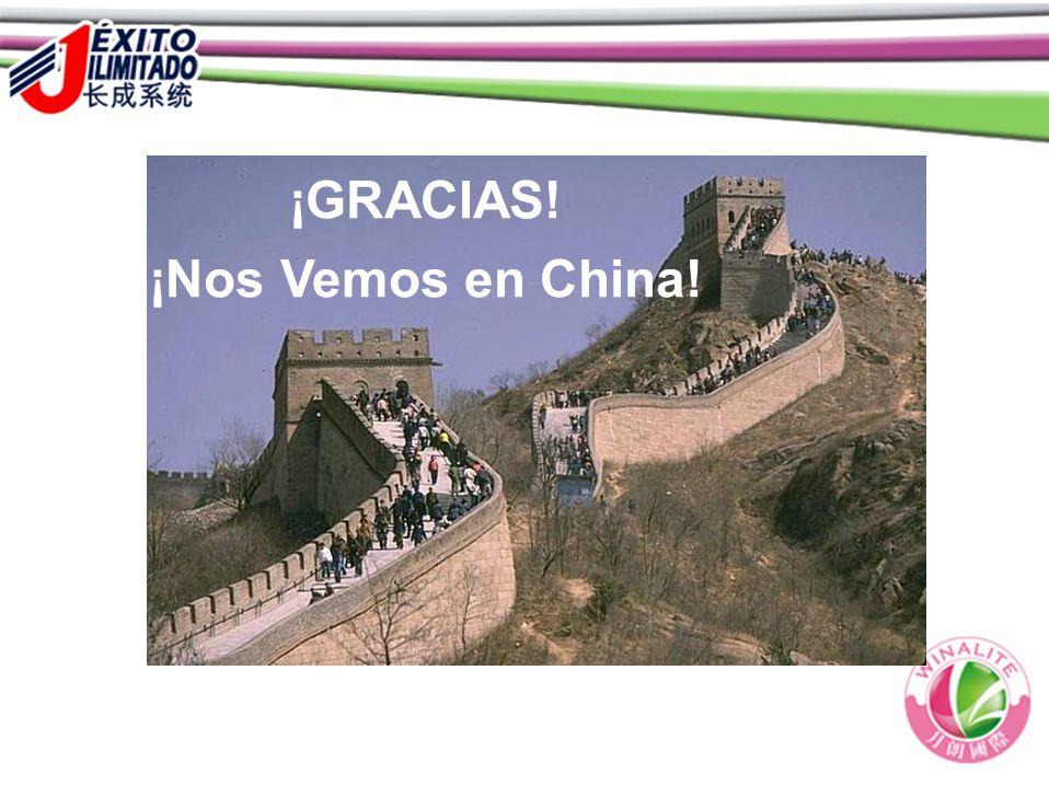 ¡GRACIAS! ¡Nos Vemos en China!
