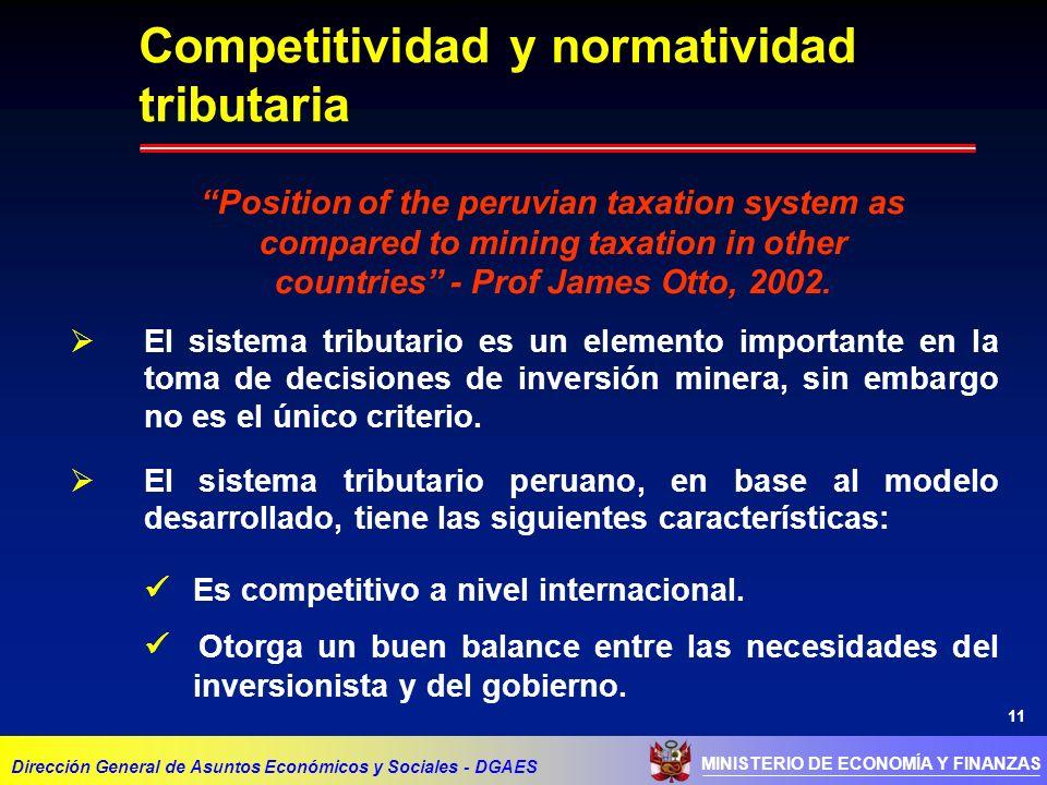 11 El sistema tributario es un elemento importante en la toma de decisiones de inversión minera, sin embargo no es el único criterio. El sistema tribu